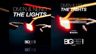 Diven & Neno - The Lights (NENO Mix)