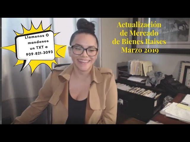 Actualización De Mercado | Edición de Sur de California Marzo 2019