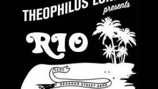 "Theophilus London feat. Menahan Street Band ""Rio"""