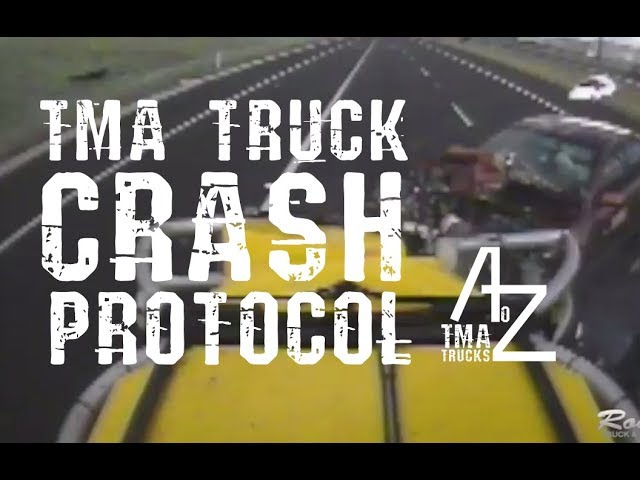 Episode 7 - TMA Truck Crash Protocol