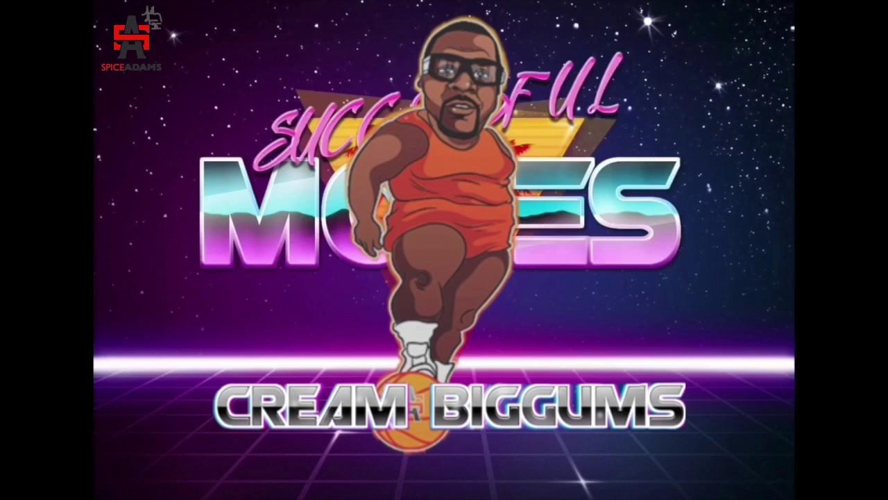 Cream Biggums Successful Moves