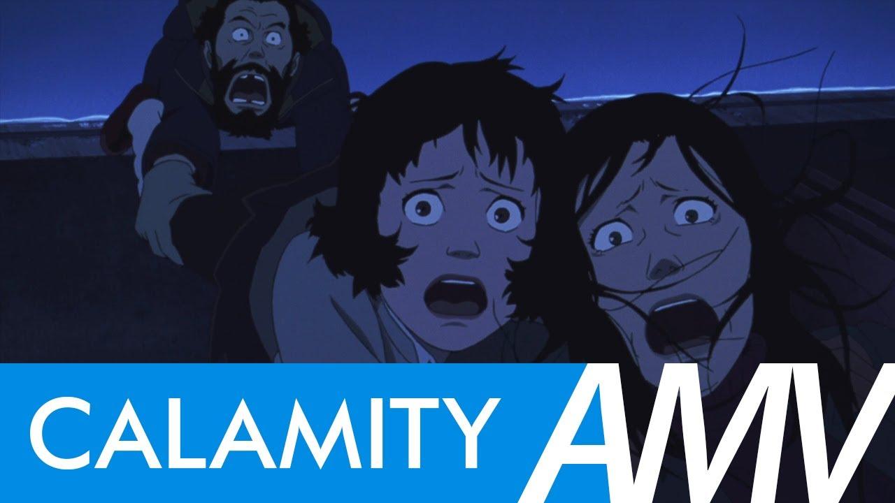 Tokyo Godfathers 「 AMV 」 Calamity