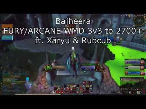 Bajheera - FURY/ARCANE WMD 3v3 to 2700+ ft. Xaryu & Rubcub - WoW 7.1.5 Legion PvP