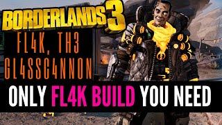 THE ONLY FL4K DAMAGE BUILD YOU NEED | BORDERLANDS 3 Endgame Builds |  Fl4k Th3 Gl4sc4nn0n