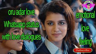 Valentines day special  Oru adar love Whatsapp status with love dialogues  emotional love feeling