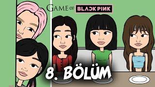 Kanıt | GAME OF BLACKPINK 8. Bölüm