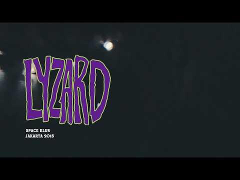 LYZARD Space Klub (Live at Halfway bar Jakarta)