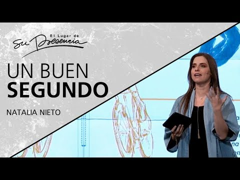 Un buen segundo - Natalia Nieto - 16 Enero 2019 | Prédicas Cristianas 2019