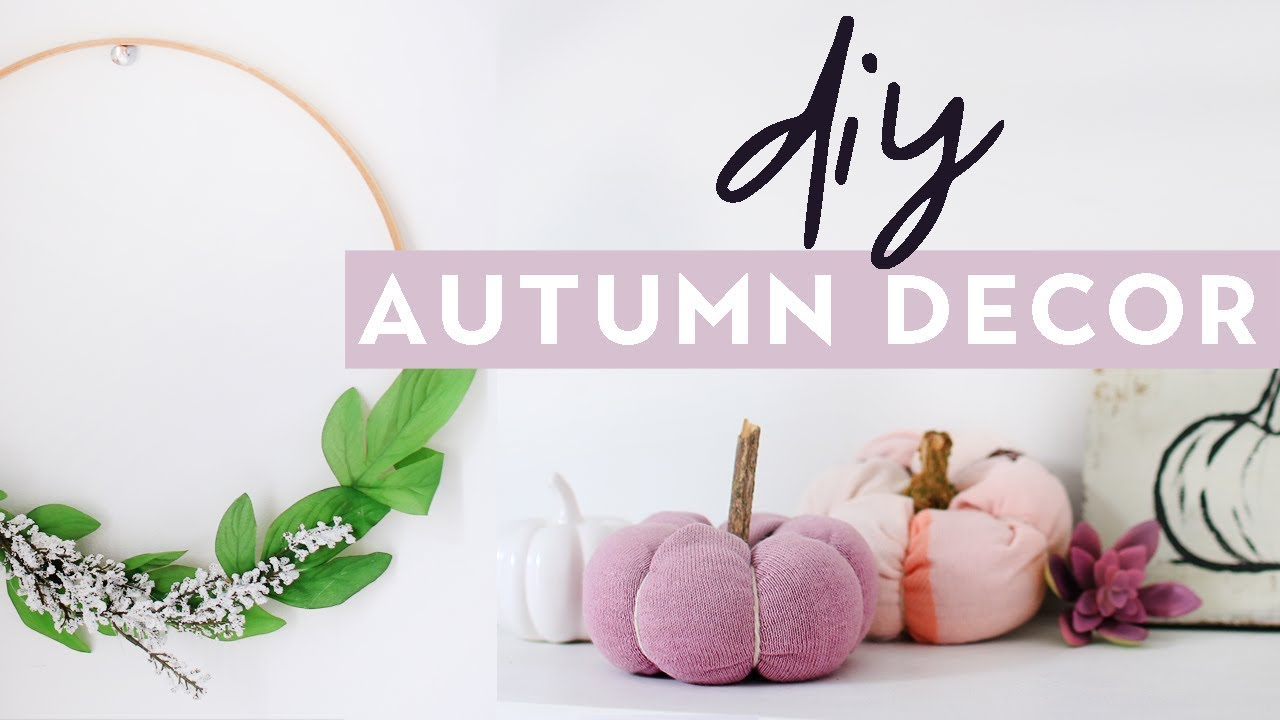 Diy Autumn Home Decor 2017 Cosy Fall Inspired Room Decor Projects Youtube