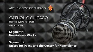 Catholic Chicago Radio – Live Radio Program – 1/14/2020