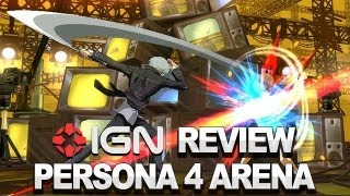 Persona 4 Arena Video Review - IGN Review