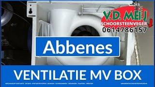 Huis Ventilatiesysteem Onderhoud Abbenes (0614786157) VD Meij Mechanische Ventilatie NL