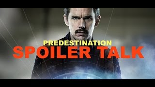 Streaming Predestination Movie Explained Full Movie Online (May 2016)