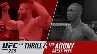 UFC 259: The Thrill and the Agony - Sneak Peek