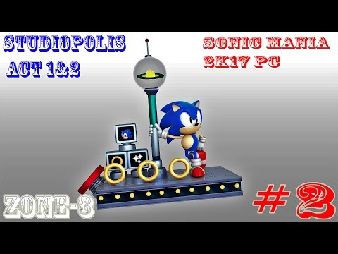 Sonic Mania - ZONE 3 STUDIOPOLIS ZONE ACT 1&2 PC Gameplay Walkthrough Part 2 (Sonic & Tails)