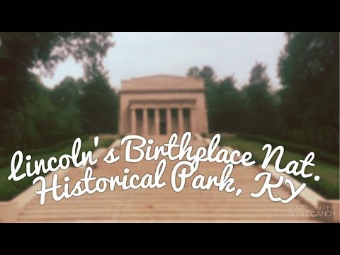 Lincoln's Birthplace National Historical Park, KY