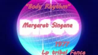 Margaret Singana - Body rhythm(1977 Disco)