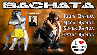Mix Bachata rapida, bailable y pegajoza Dj anfrony el virtual