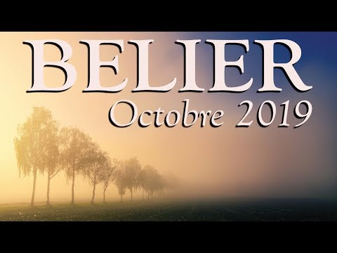 BELIER - octobre 2019 ~ Envie d'un éboulement ??