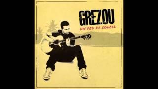 GREZOU - Un peu de Soleil - OFFICIEL
