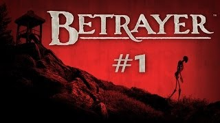 Betrayer (Ep. 1 - Fort Henry)
