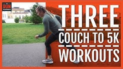 3 Couch To 5K  Workouts