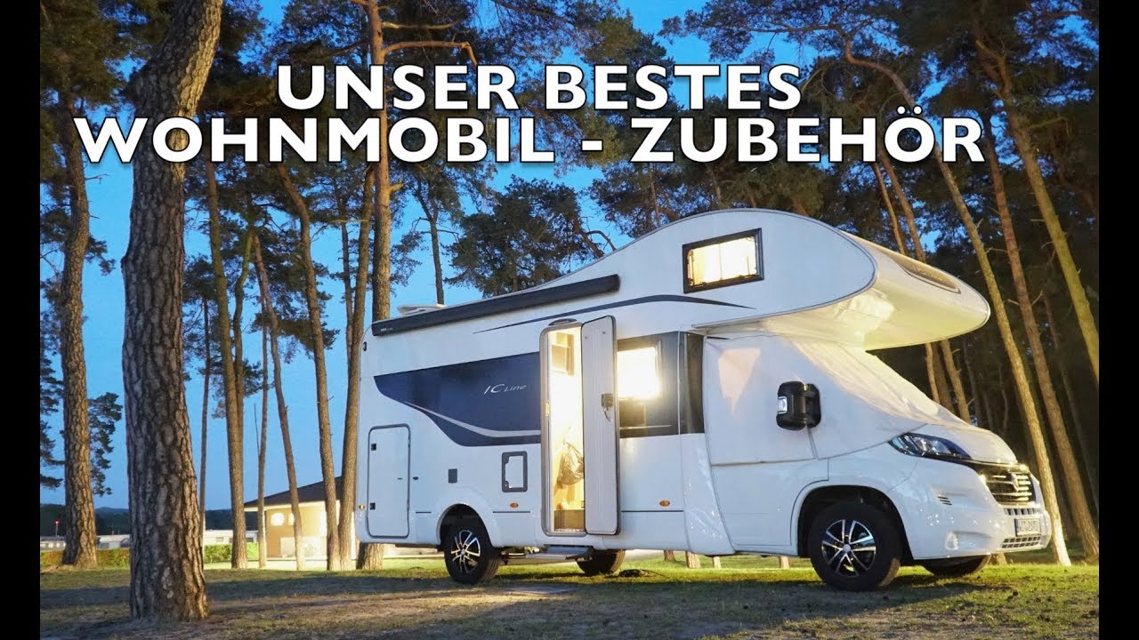 Unser bestes Wohnmobil - Zubehör - Selbstausbau Teil 10. Tipps + Tricks für  Camping und Stellplatz