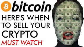 Here's When to Sell Your Bitcoin [must watch]
