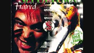 Sepultura - Hatred (bootleg)