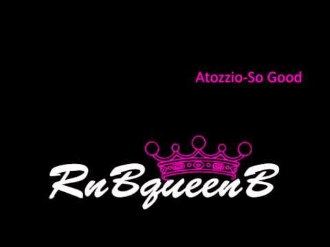 Atozzio - So Good