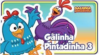 Repeat youtube video Galinha Pintadinha 3 - A Casa da Galinha - DVD Galinha Pintadinha 3