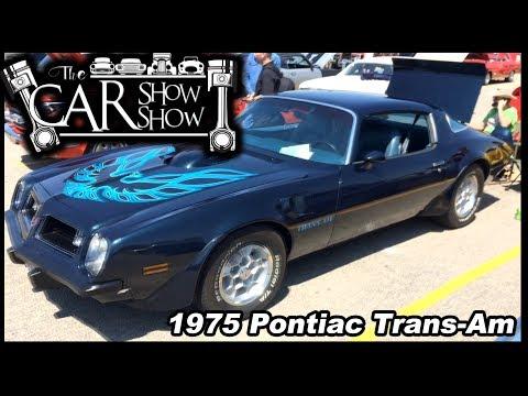 Episode 4 - 1975 Pontiac Trans-Am 455 (The Car Show Show)