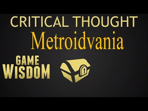 A Critical Thought on Metroidvania Design