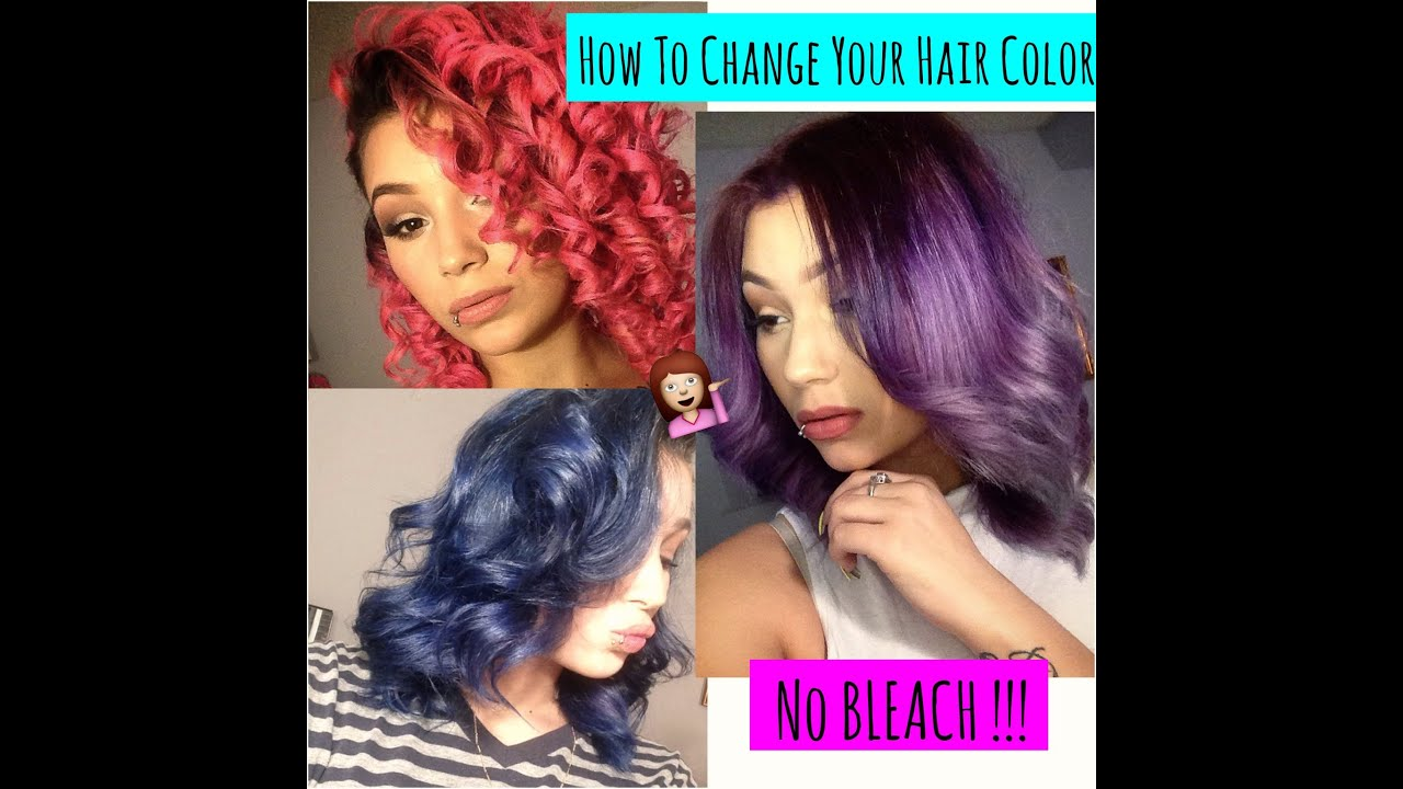 How To Change Your Hair Color With No Bleach Hair Recovery Tips