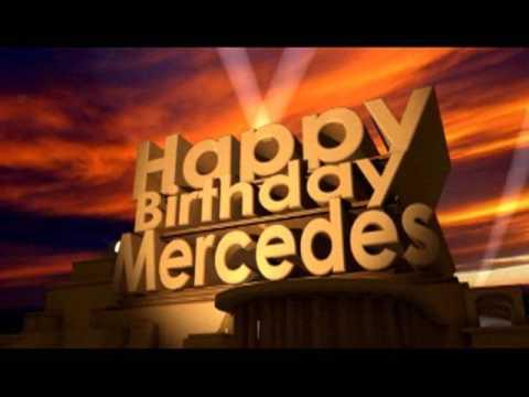 Happy Birthday Mercedes Youtube