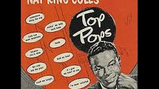 Nat King Cole - Top Pops -  Funny (Not Much) /Capitol 1955