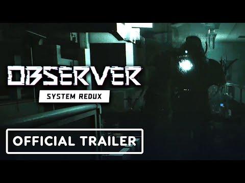 Observer: System Redux - Official 4K Trailer