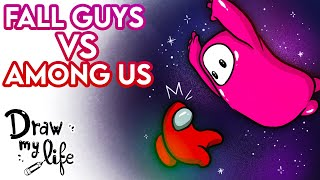 AMONG US vs FALL GUYS | Draw My Life en Español