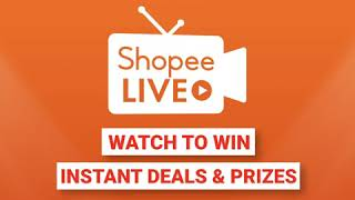 Shopee Live: Watch to Win Deals & Prizes