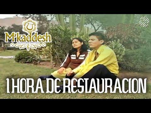 1 Hora De La Mejor Música De Adoración M'kaddesh 1 Hora De Restauración