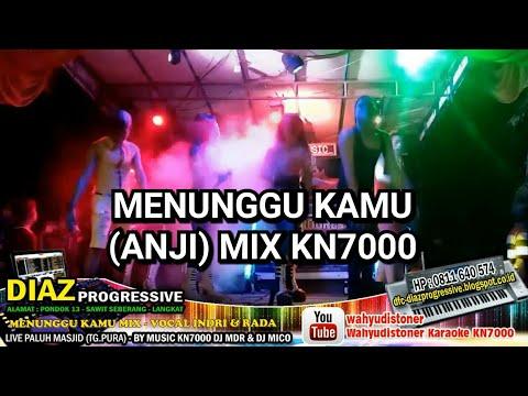 DJ DIAZ Menunggu Kamu MIX KN7000 DJ MDR Zona Perkenalan Live 25 Juli 2018 DIAZ PROGRESSIVE Mp3