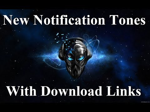 New Notification Tones with Download Links [No Ads] | Latest Alert Tones