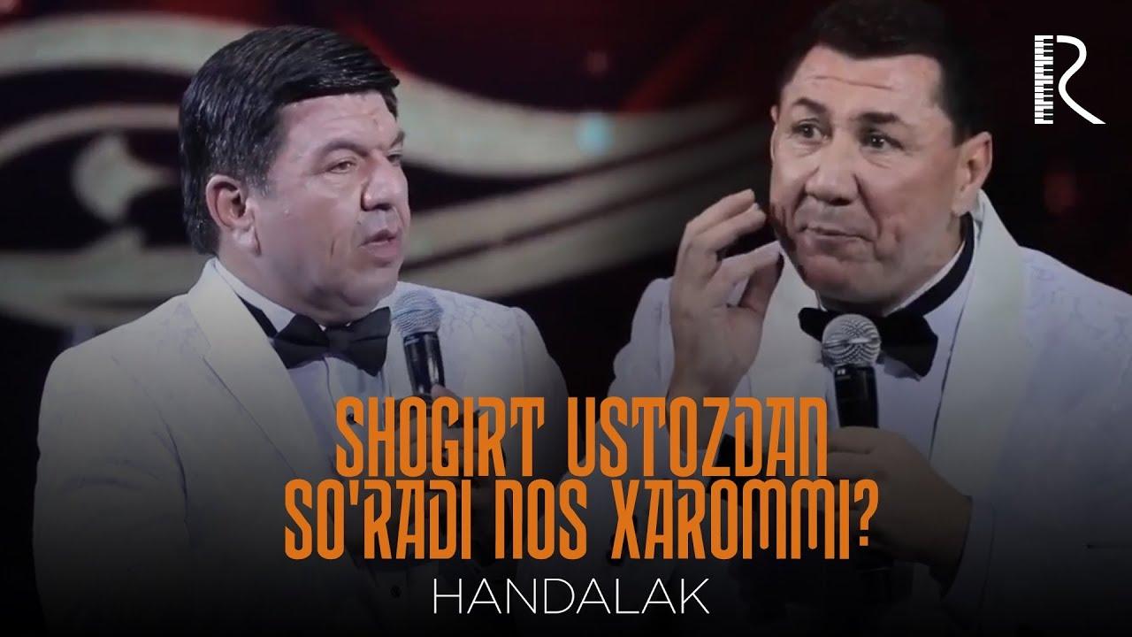 Handalak - Shogirt ustozdan so'radi Nos xarommi? 2018
