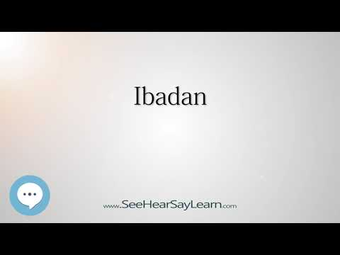 Ibadan (How to Pronounce Cities of the World)💬⭐🌍✅