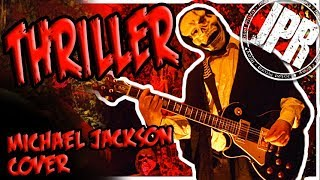THRILLER - Michael Jackson - HALLOWEEN COVER