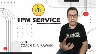 IBADAH 1PM SERVICE (17-05-2020) With Coach Tjia Irawan