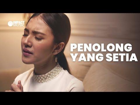 Penolong Yang Setia - Melitha Sidabutar [Official Music Video] - Lagu Rohani