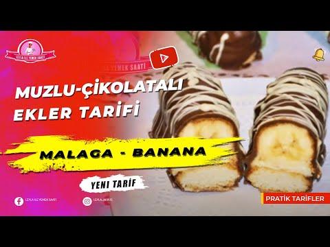 Malaga - Banana - Muzlu Çikolatalı Ekler Tarifi - Leyla ile Yemek Saati