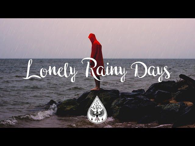 Lonely Rainy Days ????? - An Indie/Folk/Pop Playlist