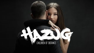 Children of Distance - Hazug (Official Lyrics Video)